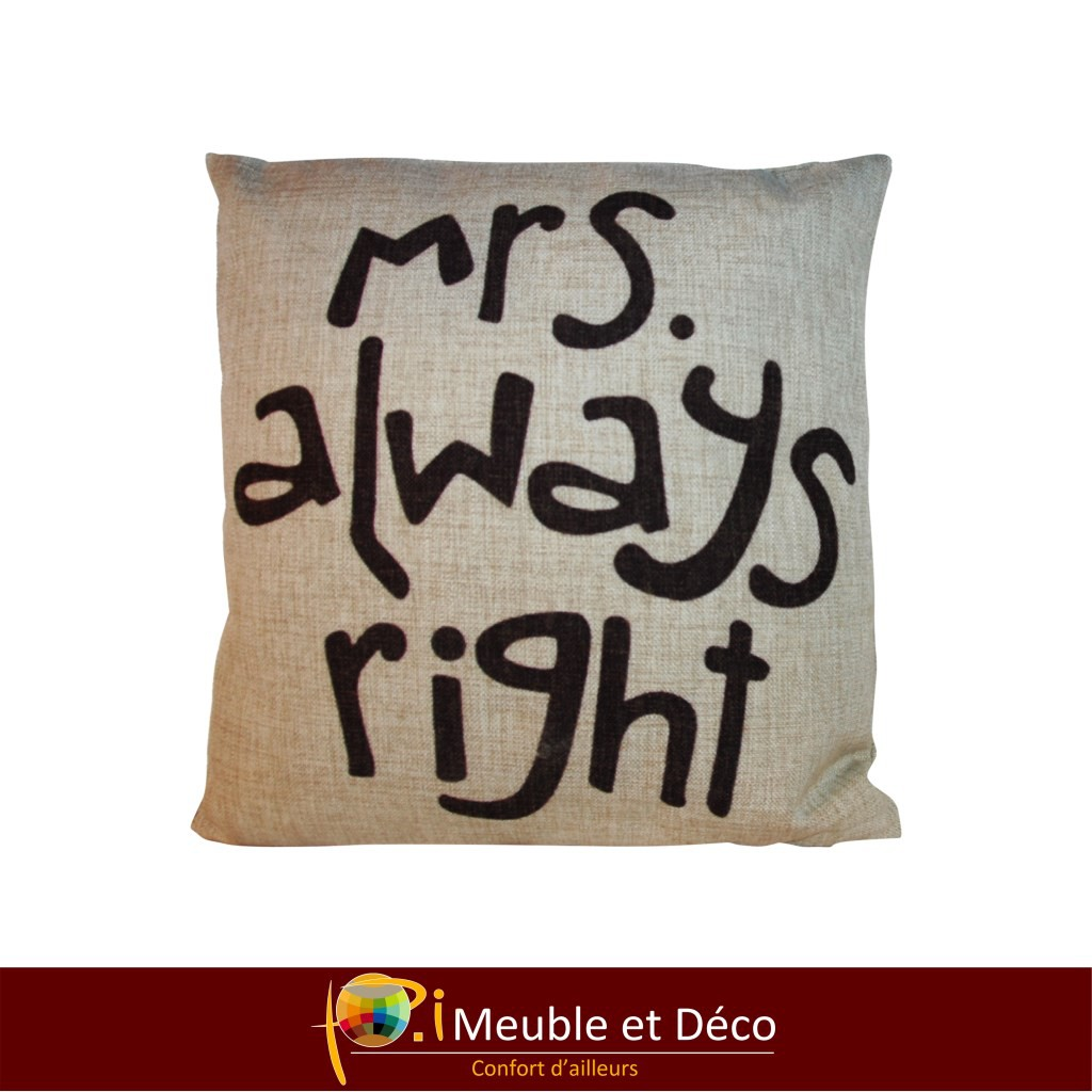 coussin Mrs always right